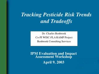 Tracking Pesticide Risk Trends and Tradeoffs