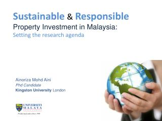 Sustainable  Responsible Property Investment in Malaysia: Setting the research agenda