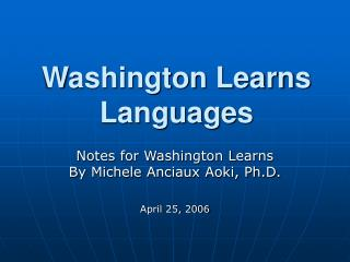 Washington Learns Languages
