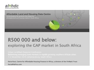 R500 000 and below:  exploring the GAP market in South Africa