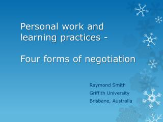 Personal work and learning practices -  Four forms of negotiation