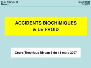 Cours Théorique Niveau 3 du 13 mars 2007