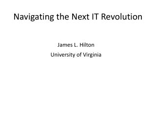 Navigating the Next IT Revolution