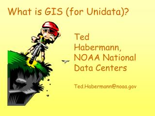 What is GIS for Unidata