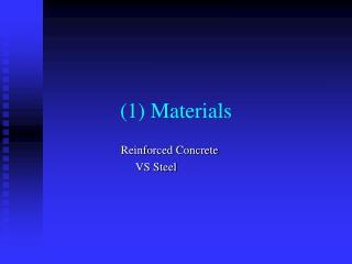 (1) Materials
