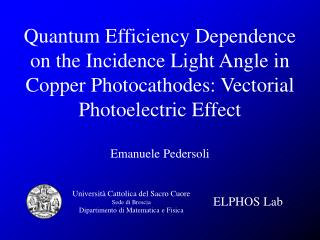 Quantum Efficiency Dependence on the Incidence Light Angle in Copper Photocathodes: Vectorial Photoelectric Effect