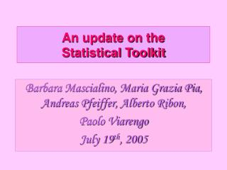 An update on the  Statistical Toolkit