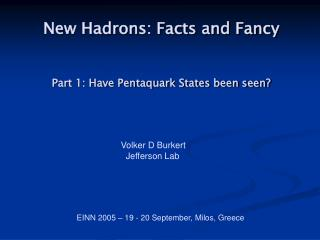 Part 1: Have Pentaquark States been seen