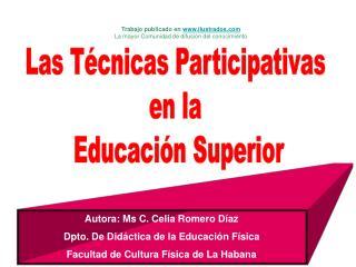 Las T cnicas Participativas  en la  Educaci n Superior