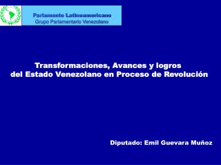Diputado: Emil Guevara Muñoz