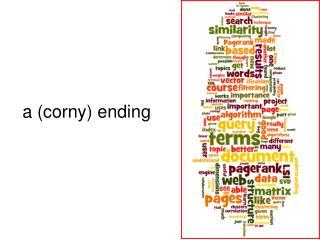 A corny ending