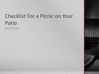 Checklist For a Picnic on Your Patio