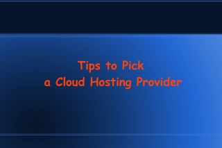 Tips to Pick a Cloud Hosting Provider