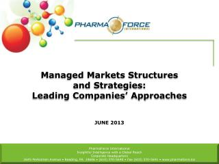 Managed Markets Structures and Strategies