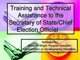 Training and Technical Assistance to the Secretary of State