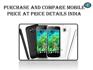Purchase And Compare Mobile Price At Price Details India