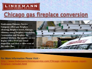 Chicago Gas Fireplace Conversion