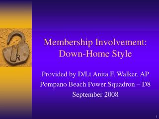 Membership Involvement: Down-Home Style