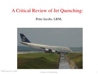 A Critical Review of Jet Quenching: