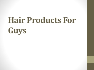 Hair Products For Guys