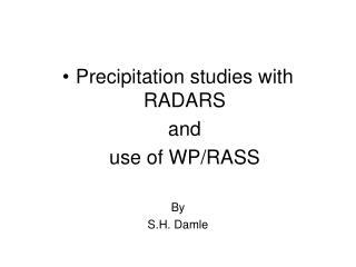 Precipitation studies with RADARS   and   use of WP
