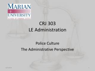 CRJ 303 LE Administration