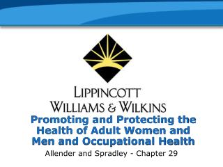 Promoting and Protecting the Health of Adult Women and Men and Occupational Health