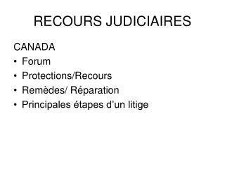 RECOURS JUDICIAIRES