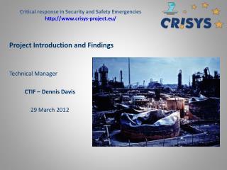 Technical Manager   CTIF   Dennis Davis  29 March 2012