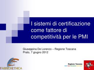 I sistemi di certificazione come fattore di competitivit  per le PMI