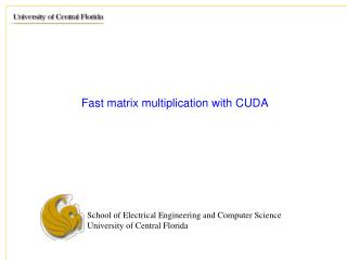 Fast matrix multiplication with CUDA
