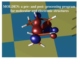 MOLDEN: a pre- and post- processing program  for molecular and electronic structures