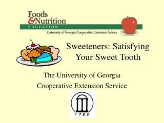 Sweeteners: Satisfying Your Sweet Tooth