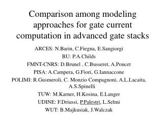 Comparison among modeling approaches for gate current computation in advanced gate stacks