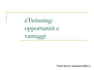 ETwinning: opportunit  e vantaggi