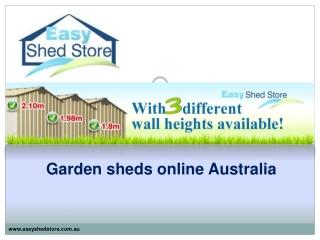 Garden sheds online Australia