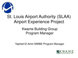 St. Louis Airport Authority SLAA Airport Experience Project