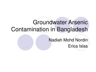 Groundwater Arsenic Contamination in Bangladesh