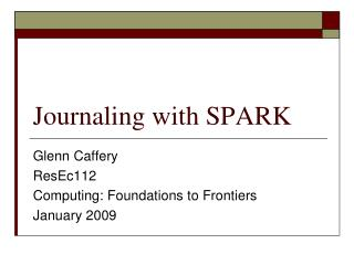 Journaling with SPARK