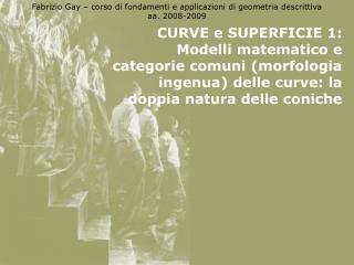 Curve e superficie 1: le curve antiche