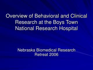 Nebraska Biomedical Research Retreat 2006
