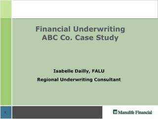 Financial Underwriting ABC Co. Case Study