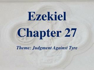 Ezekiel Chapter 27