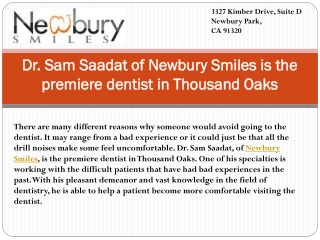 Dr. Sam Saadat of Newbury Smiles is the premiere dentist