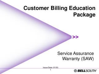 Service Assurance  Warranty (SAW)