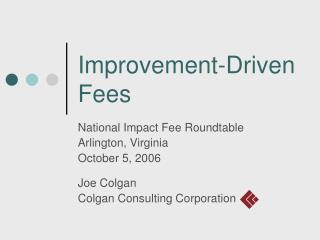 Improvement-Driven Fees