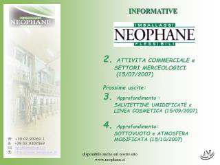 disponibile anche sul nostro sito neophane.it