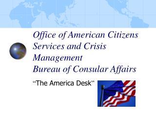 """""""The America Desk"""""""