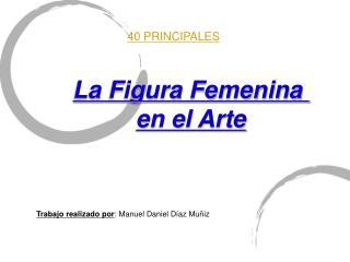 La Figura Femenina en el Arte