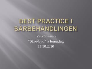 Best practice i s�rbehandlingen
